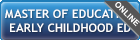 master of education - early childhood education