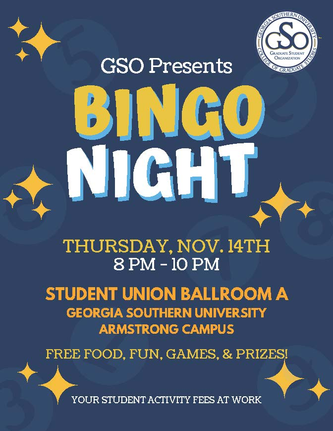 Bingo Night november 14th 8pm - 10pm student union ballroom A, armstrong campus